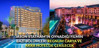 G-20: Jason Statham'ın oynadığı filmin bazı bölümleri Regnum Carya ve Akra Hotel'de çekilecek