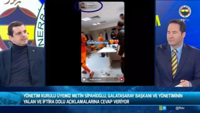 Fenerbahçe yöneticisi Metin Sipahioğlu, G.Saray'ın derbi ile ilgili iddialarına görüntülerle tek tek yanıt verdi