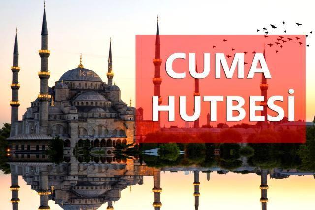19 Şubat Cuma Hutbesi 2021- İşte Cuma Hutbesi'nin bu haftaki konusu! Cuma Hutbesi diyanet!