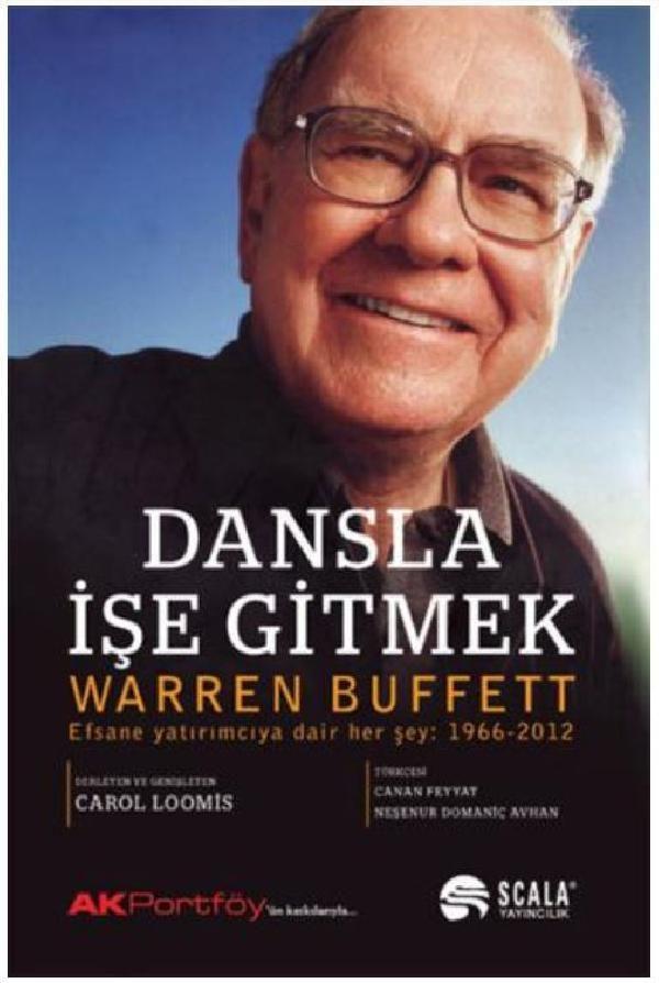 Warren Buffet / Dansla İşe Gitmek