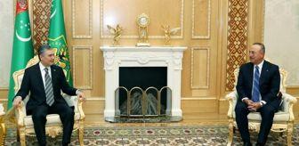 Berdimuhamedov: Bakan Çavuşoğlu Türkmenistan Devlet Başkanı Berdimuhamedov tarafından kabul edildi