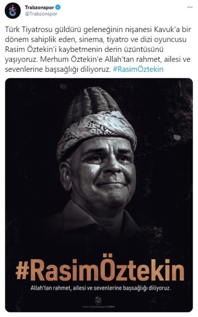 Usta sanatçı Rasim Öztekin'in vefatı sonrası spor dünyasından taziye mesajları geldi