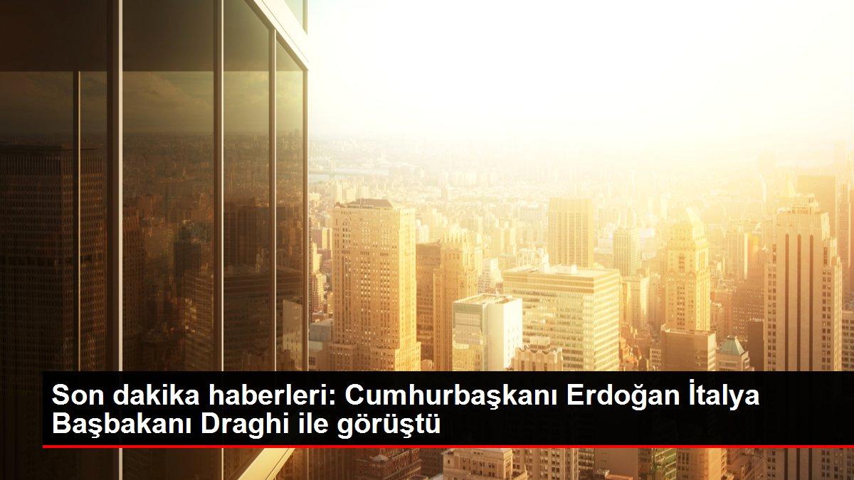 Son dakika haberleri: Cumhurbaşkanı Erdoğan İtalya Başbakanı Draghi ile görüştü