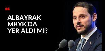 Hamza Dağ: Berat Albayrak AK Parti MKYK listesinde yer aldı mı? MKYK'da Sadık Albayrak detayı