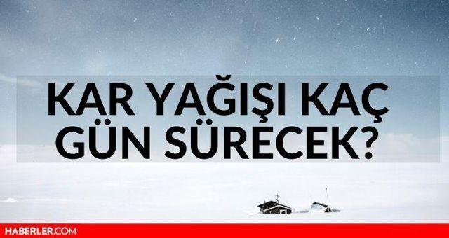 Kar yağışı kaç gün sürecek? İstanbul'da kar yağışı