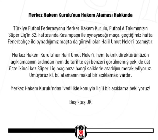 Beşiktaş made a harsh statement about the assignment of Halil Umut Meler, who whistled in the Fenerbahçe match, to the Kasımpaşa match.