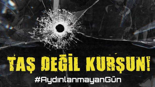 An armed attack on his bus in 2015 Another post from Fenerbahçe: 'Not stone, but bullet!'