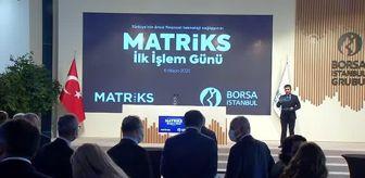 İsmail Hakkı Güneş: Borsa İstanbul'da gong Matriks için çaldı