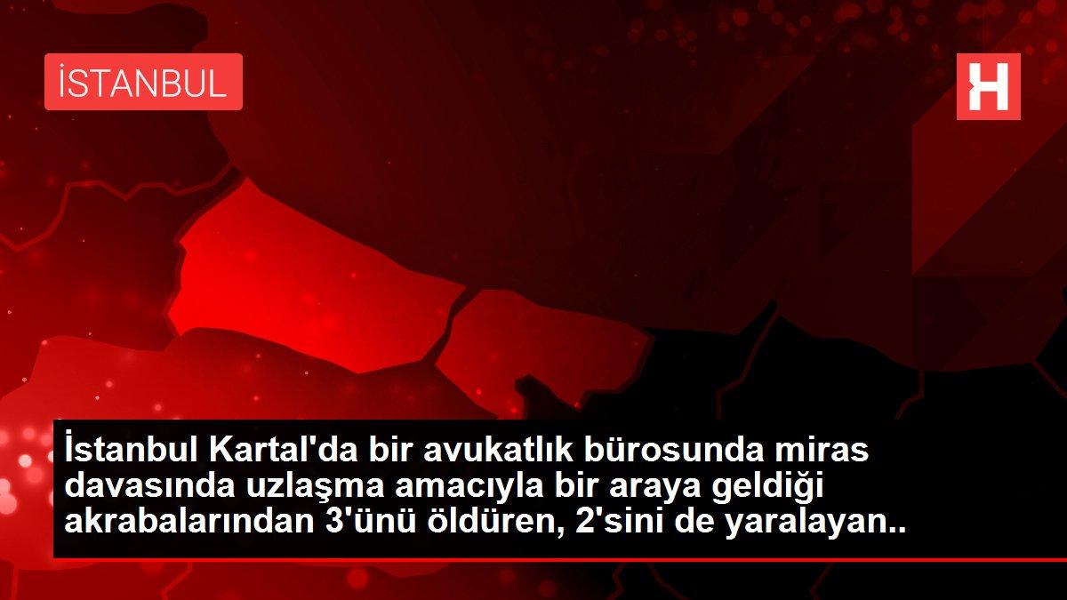 İstanbul Kartal'da bir avukatlık bürosunda miras davasında uzlaşma amacıyla bir araya geldiği akrabalarından 3'ünü öldüren, 2'sini de yaralayan Ahmet...
