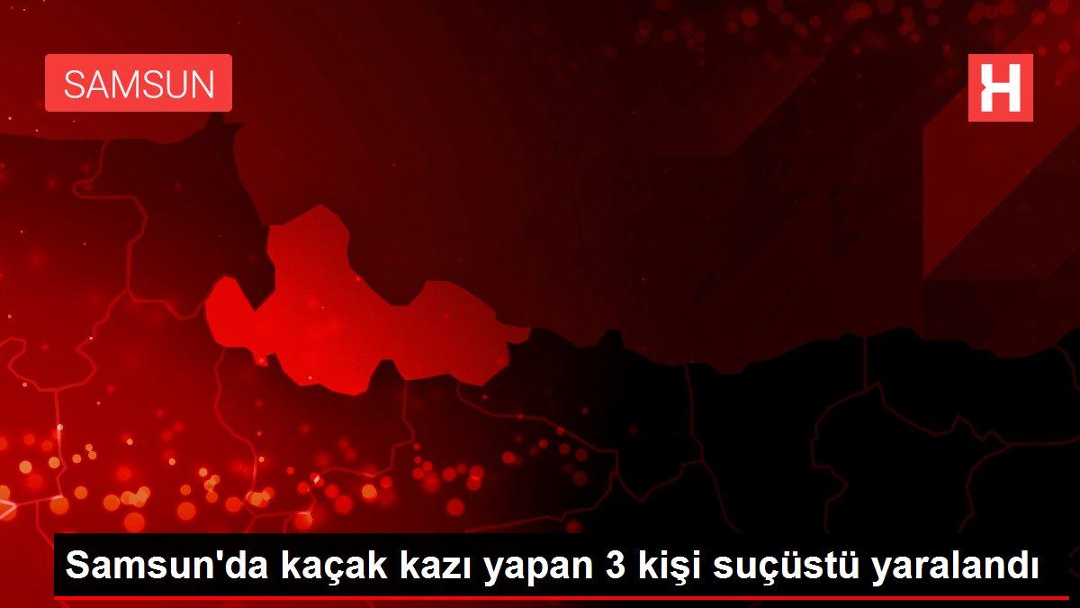 Samsun'da kaçak kazı yapan 3 kişi suçüstü yaralandı