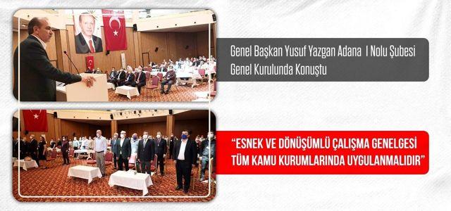 Büro Memur-Sen Genel Başkanı Yazgan: 'Esnek ve Dönüşümlü Çalışma Genelgesi tüm kamu kurumlarında uygulanmalıdır'