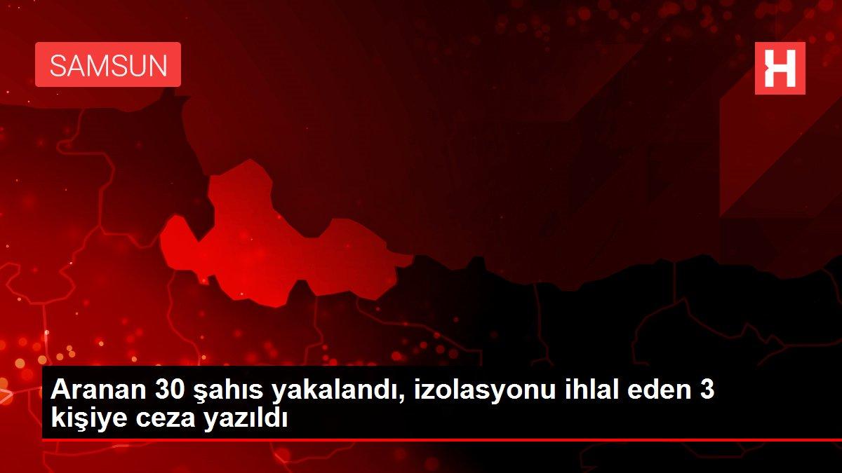 Samsun'da aranan 30 kişi 'şok uygulama'da yakalandı