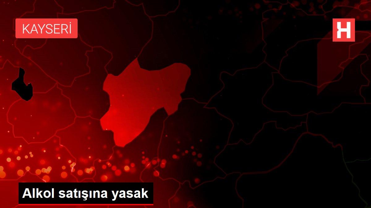Kayseri'de 'tam kapanma' döneminde alkol ürünlerin satışı yasaklandı