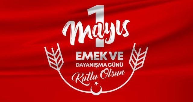 1 Mayıs İşçi Bayramı mesajları ! En güzel resimli 1 Mayıs İşçi ve Emekçi Bayramı sözleri ve şiirleri