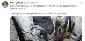 Twitter: AK Parti'li Çelik: Gasp, işgal ve zulüm karşısında Filistinli kardeşlerimizin yanındayız