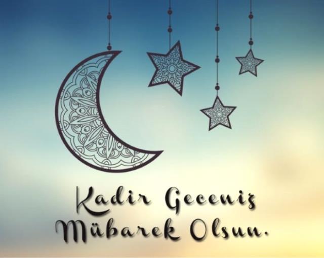 Tüm islam aleminin kadir gecesi mübarek olsun! Resimli Kadir Gecesi mesajları