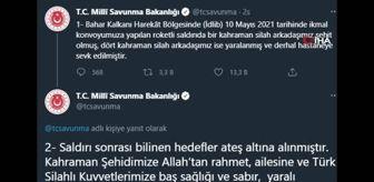 Türk: MSB: 'Bahar Kalkanı Harekat Bölgesinde 1 asker şehit oldu 4 asker yaralandı'
