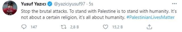 Yusuf Yazıcı'nın Filistinlilere destek paylaşımı büyük beğeni topladı