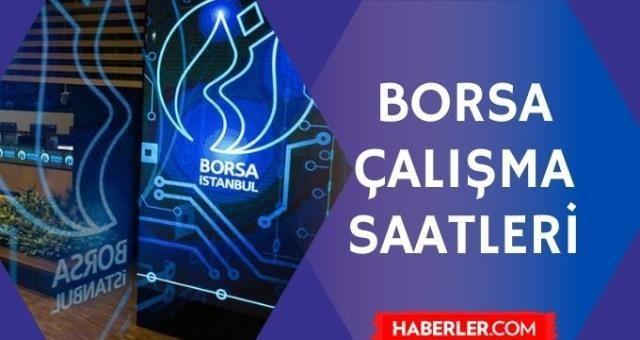 Borsa saat kaçta açılıyor? Türkiye'de borsa ne zaman açılıyor? Avrupa, Asya, Amerika borsa açılış saatleri