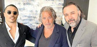 Al Pacino: Nusret Gökçe'nin hayali gerçek oldu