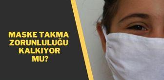 Favipiravir: Maske takma zorunluluğu kalktı mı, kalkacak mı? Maske kalkıyor mu? Maske takmak zorunlu mu?
