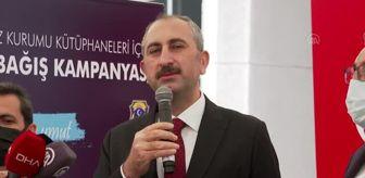 Zekeriya Birkan: Son dakika gündem: Bakan Gül, ceza infaz kurumları için kitap bağış kampanyası başlattı