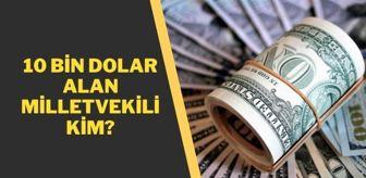 Metin Külünk: 10 bin dolar alan siyasetçi kim? 10 bin dolar alan milletvekili açıklandı mı? Metin Külünk açıklama yaptı