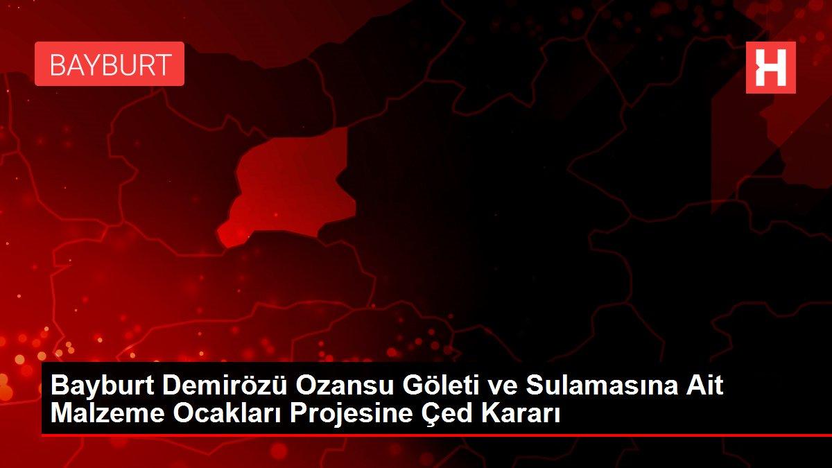 Bayburt Demirözü Ozansu Göleti ve Sulamasına Ait Malzeme Ocakları Projesine Çed Kararı thumbnail