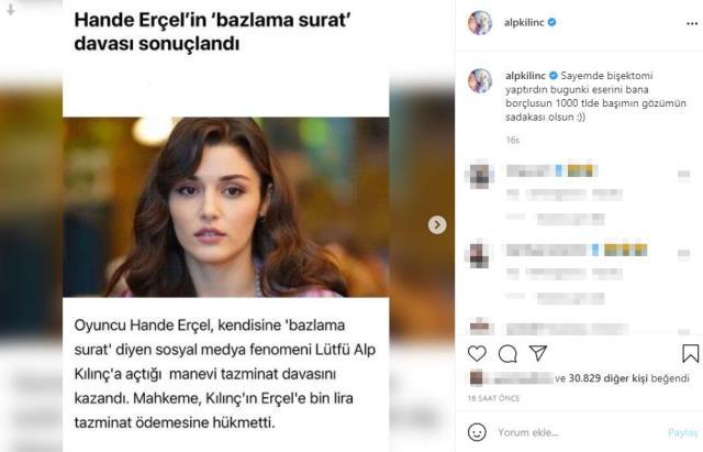 Hande Erçel'in açtığı davayı kaybeden fenomen Alp Kılınç'tan çok konuşulacak paylaşım: Sadakam olsun