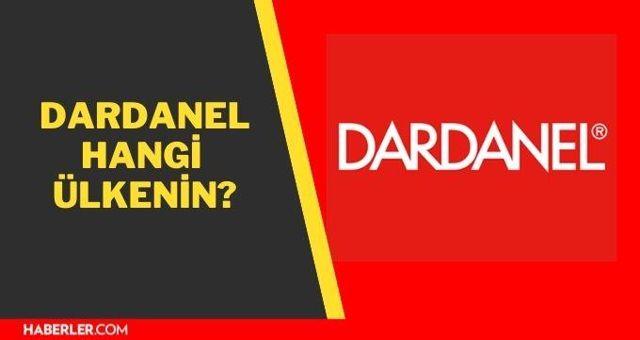 Dardanel hangi ülkenin? Dardanel ton kimin?