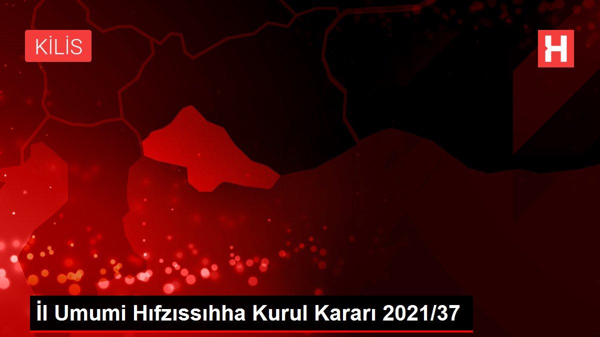 Kocaeli İl Umumi Hıfzıssıhha Kurul Kararı 2021-38