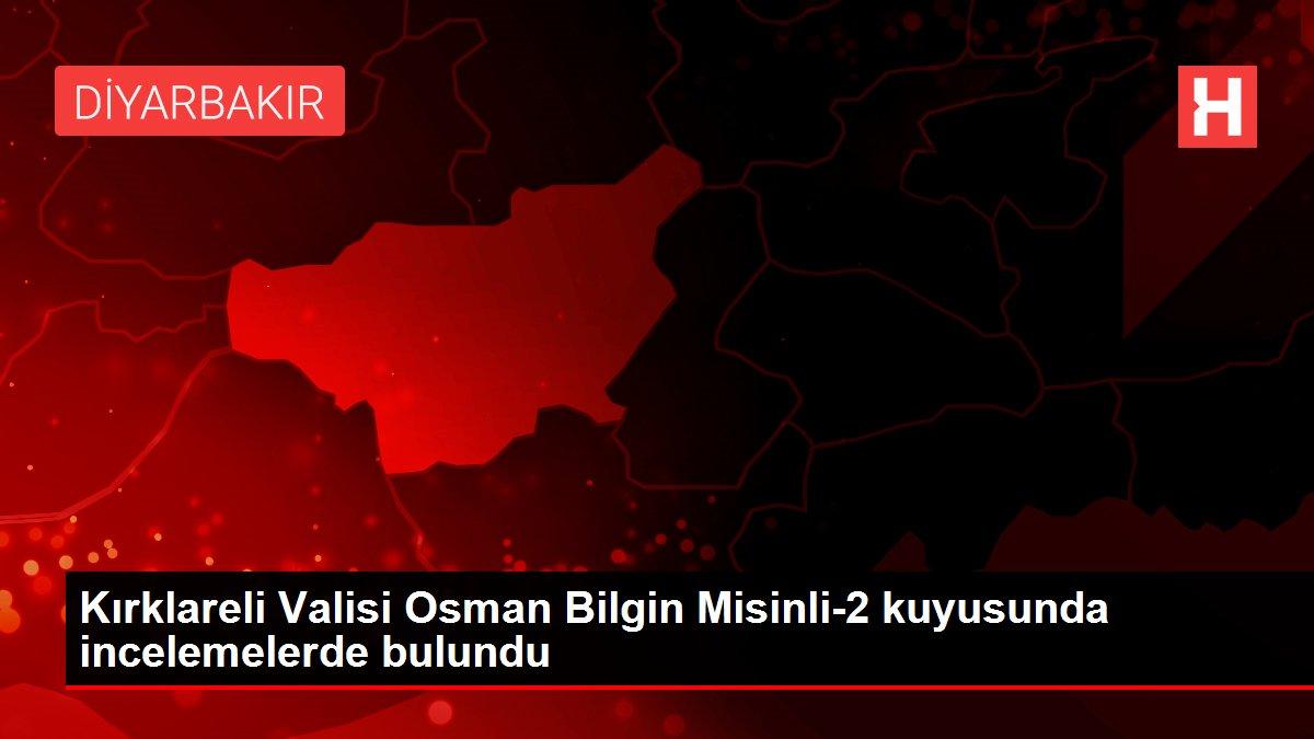 Kırklareli Valisi Osman Bilgin Misinli-2 kuyusunda incelemelerde bulundu