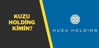 Türkiye: Kuzu Holding kimin? Kuzu Grup kime ait?