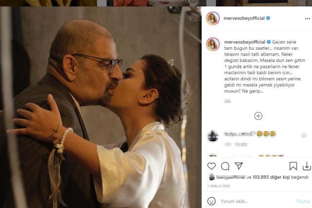 Merve Özbey'in vefat eden babasıyla ilgili paylaşımı herkesi duygulandırdı