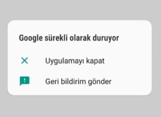 Google da sıkıntı mı var? Uygulama durduruldu hatası ne?