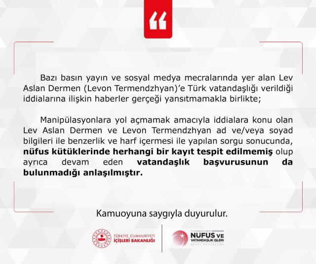 İçişleri Bakanlığı, Lev Aslan Dermen'e vatandaşlık verildiği iddiasını yalanladı