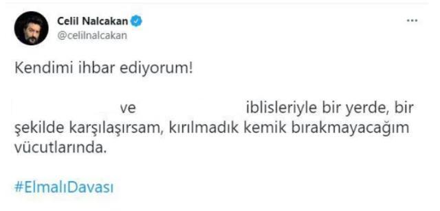 Ünlü oyuncu Celil Nalçakan 'istismara uğrayan çocukların annesinin kemiklerini kıracağım' diyerek kendisini ihbar etti