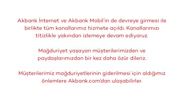 Akbank 2 gün boyunca mağdur olan müşterilerine 2 gün boyunca kesintisiz hizmet verecek