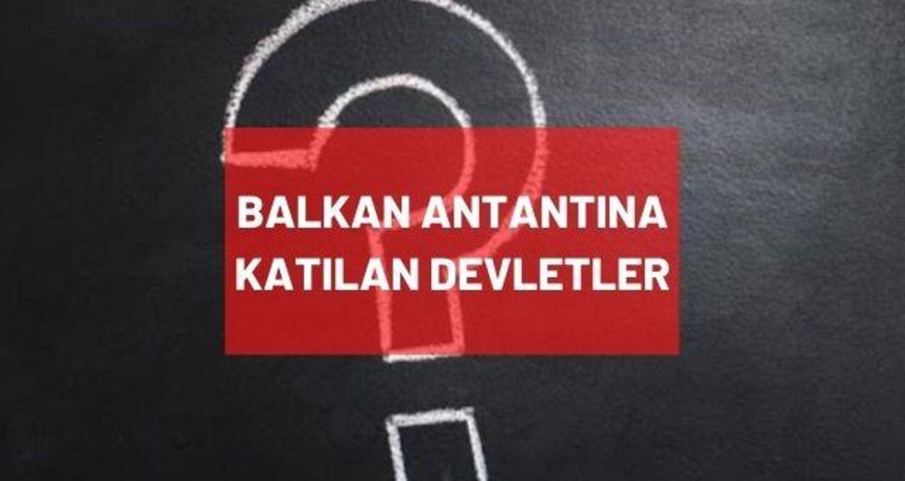 Balkan Antantına katılan devletler hangileridir? Balkan Antantı ne zaman imzalandı, üye ülkeler nelerdir?