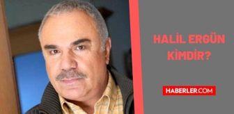 Shp: Halil Ergün kimdir? Halil Ergün kaç yaşında, nereli? Halil Ergün biyografisi!