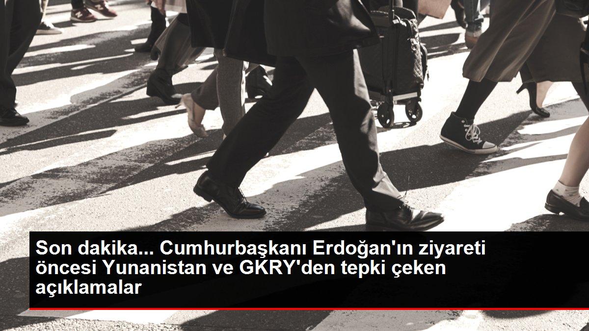 Son dakika... Cumhurbaşkanı Erdoğan'ın ziyareti öncesi Yunanistan ve GKRY'den tepki çeken açıklamalar
