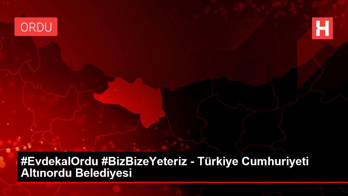 #EvdekalOrdu #BizBizeYeteriz - Türkiye Cumhuriyeti Altınordu Belediyesi