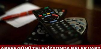 Yasak Elma: Arefe günü TV yayın akışı! TV8, Star TV, Kanal D, ATV, FOX TV ve TRT 1'in arefe günü yayın akışı! Televizyonda arefe günü neler var?