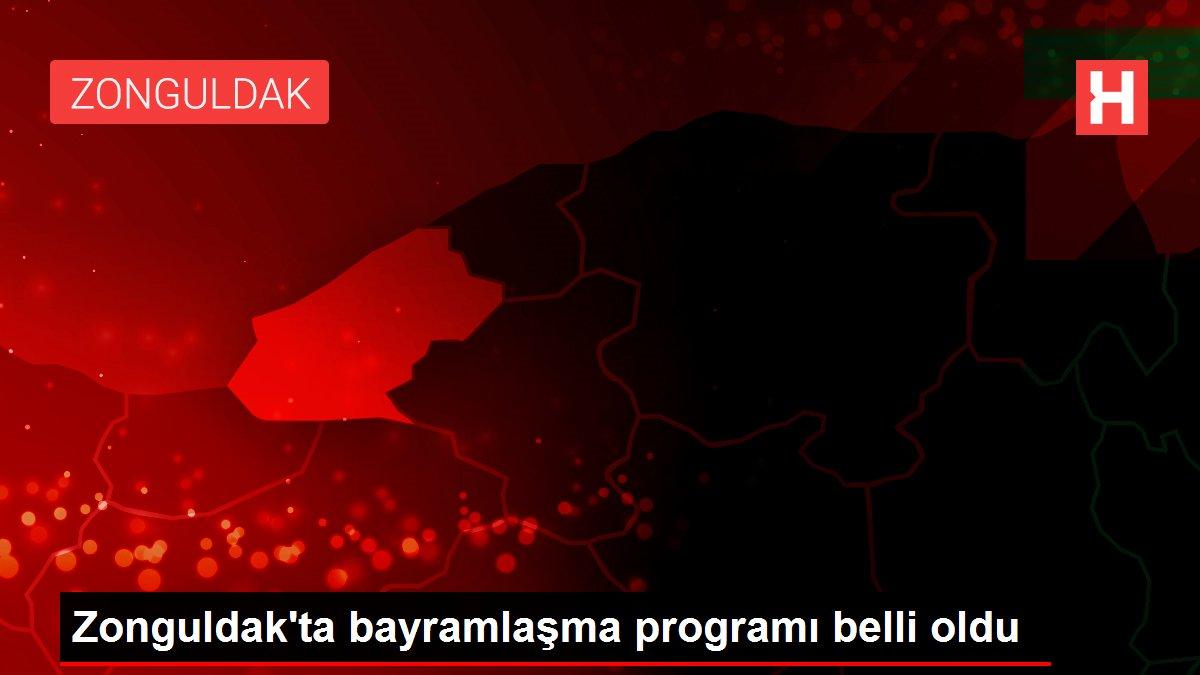 Zonguldak'ta bayramlaşma programı belli oldu