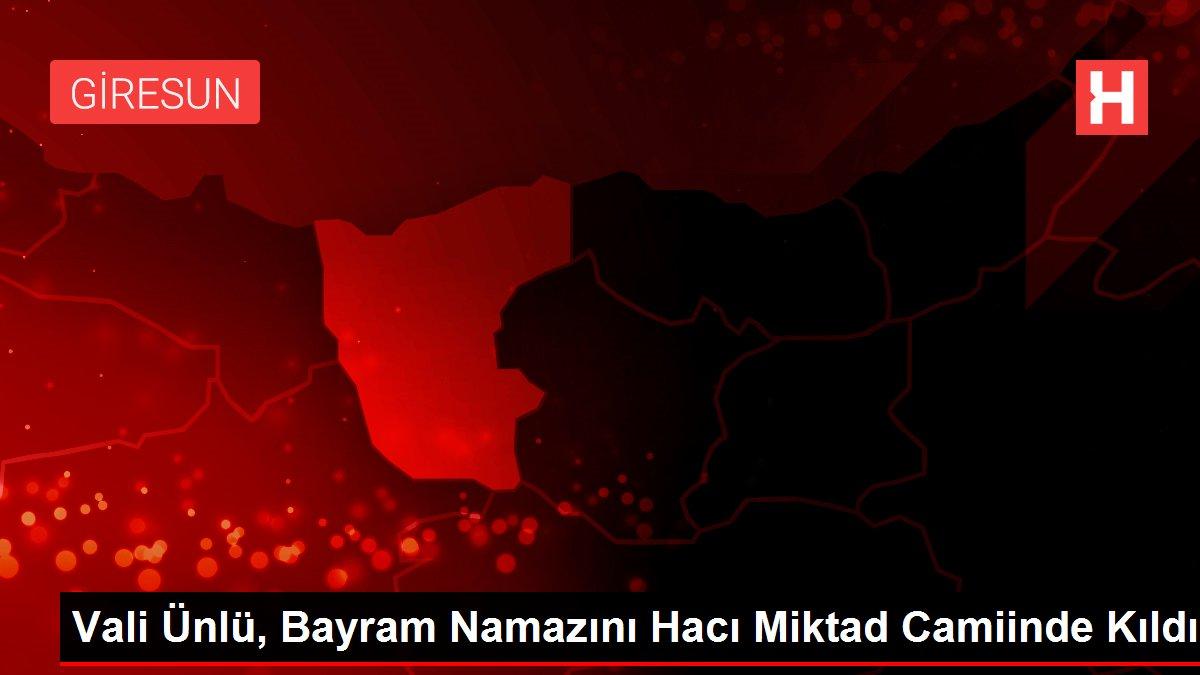 Vali Ünlü, Bayram Namazını Hacı Miktad Camiinde Kıldı