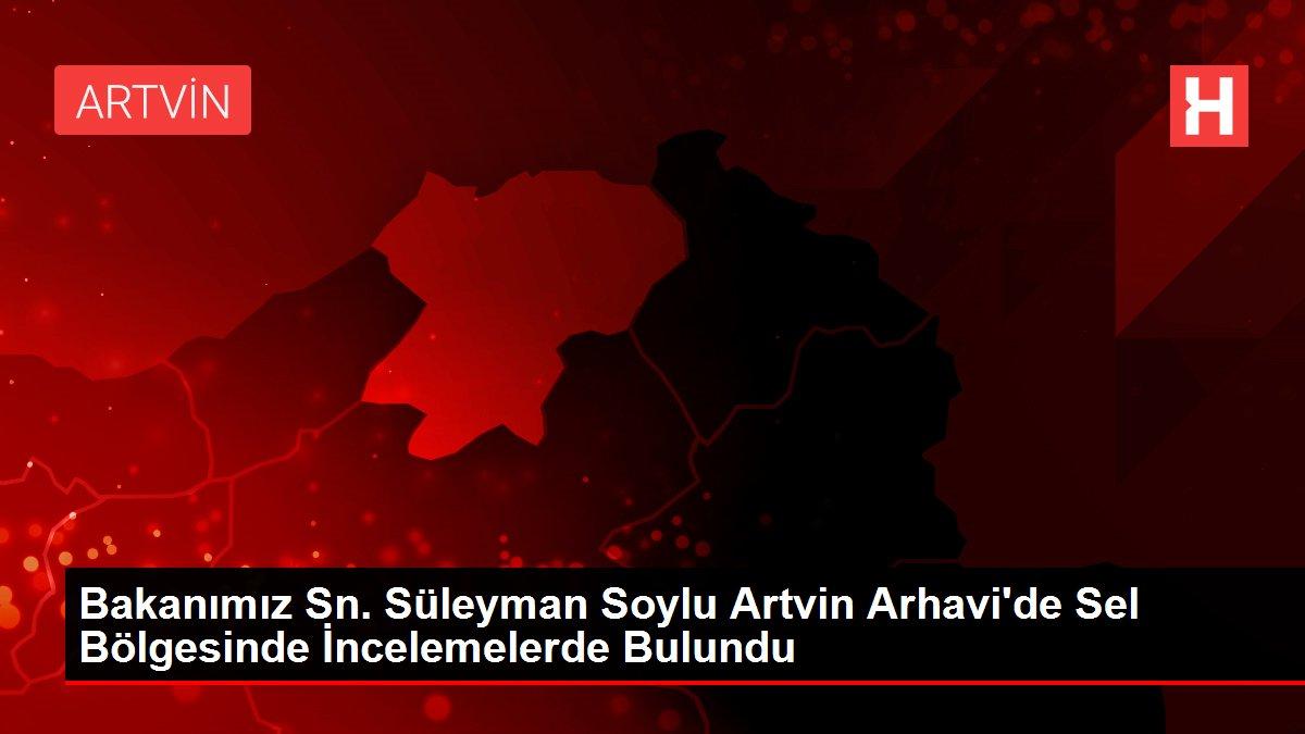 Bakanımız Sn. Süleyman Soylu Artvin Arhavi'de Sel Bölgesinde İncelemelerde Bulundu