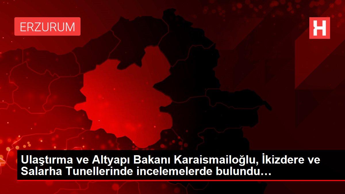 Ulaştırma ve Altyapı Bakanı Karaismailoğlu, İkizdere ve Salarha Tunellerinde incelemelerde bulundu…