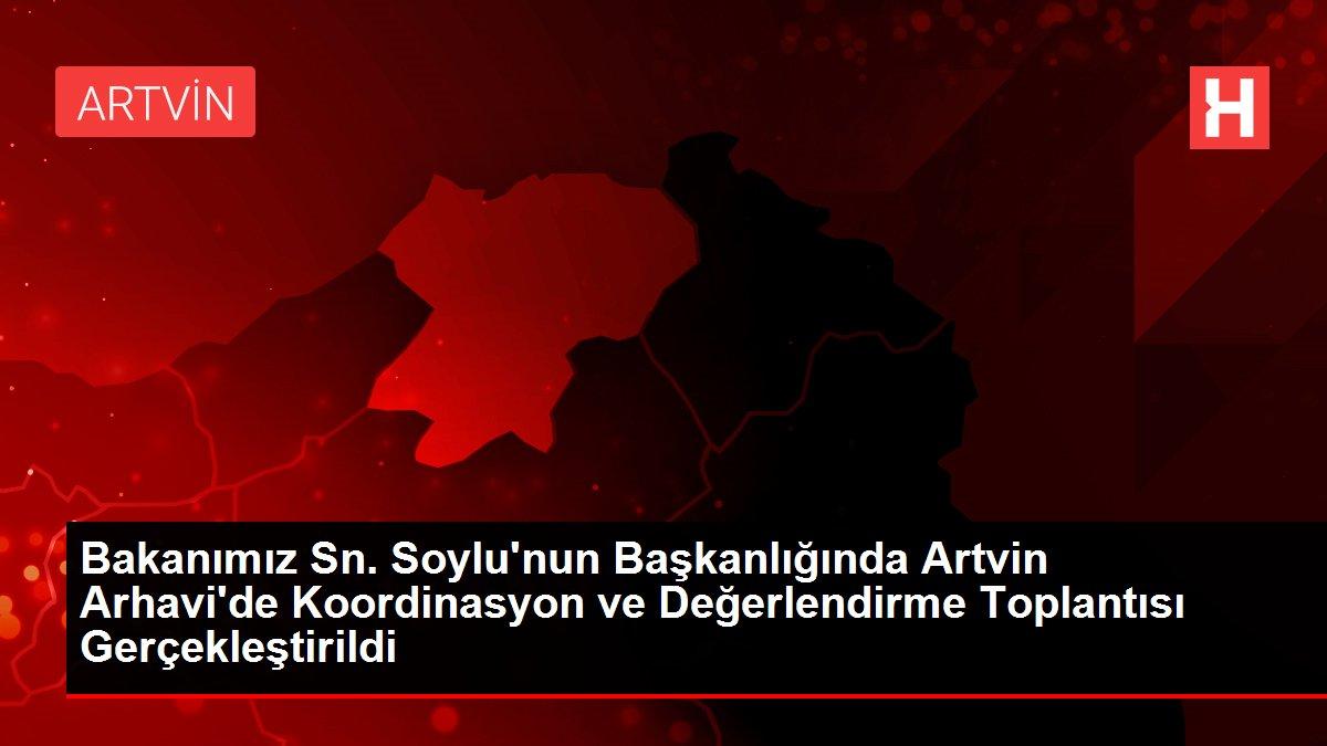 Bakanımız Sn. Soylu'nun Başkanlığında Artvin Arhavi'de Koordinasyon ve Değerlendirme Toplantısı Gerçekleştirildi