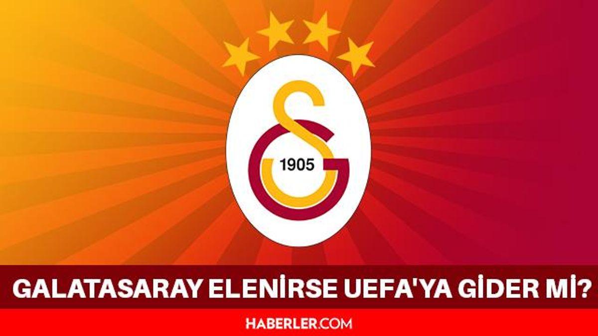 Galatasaray elenirse UEFA Avrupa Ligine gider mi? Galatasaray elenirse UEFA'ya gider mi? Galatasaray nereden devam edecek?