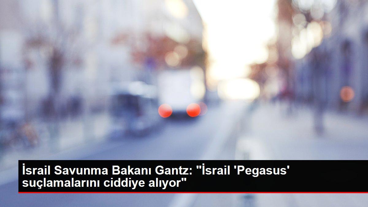 İsrail Savunma Bakanı Gantz: